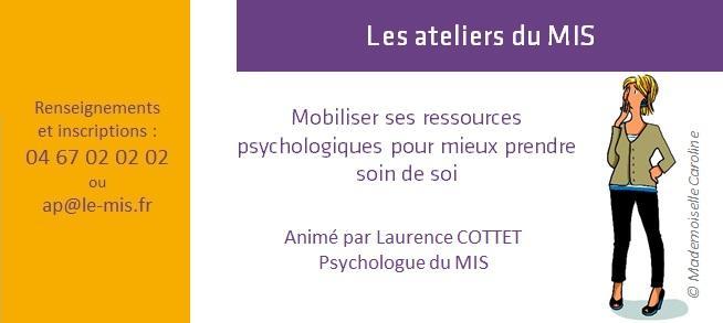 Les ateliers du MIS – Mobiliser ses ressources psychologiques pour mieux prendre soin de soi
